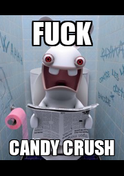 FUCK CANDY CRUSH - Personalised Poster A1 size