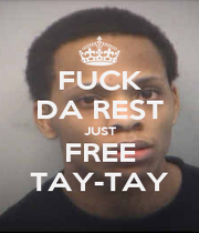 FUCK DA REST JUST FREE TAY-TAY - Personalised Poster A1 size