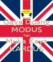 Gaya Doang MODUS Tapi Muka Kaya KARDUS - Personalised Poster A4 size