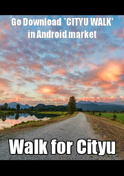 Go Download  'CITYU WALK' in Android market Walk for Cityu - Personalised Poster A1 size