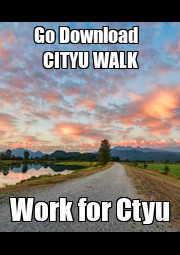 Go Download   CITYU WALK Work for Ctyu - Personalised Poster A1 size