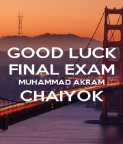 GOOD LUCK FINAL EXAM MUHAMMAD AKRAM CHAIYOK  - Personalised Poster A1 size