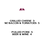 GRILLED CHEESE  3 W/ BACON & TOMATOES  5  PULLED PORK  5 BEER & WINE  4 - Personalised Poster A1 size