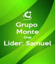 Grupo  Monte Sinai Lider: Samuel  - Personalised Poster A1 size