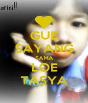GUE SAYANG SAMA LOE TASYA - Personalised Poster A4 size