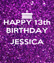HAPPY 13th BIRTHDAY  JESSICA  - Personalised Poster A4 size