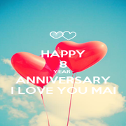 HAPPY 8 YEAR  ANNIVERSARY I LOVE YOU MAI - Personalised Poster A1 size
