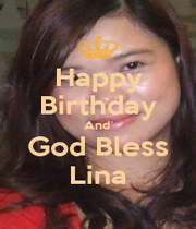 Happy Birthday And  God Bless Lina - Personalised Poster A4 size
