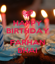 HAPPY BIRTHDAY  FARHAN BHAI - Personalised Poster A4 size