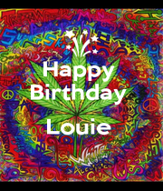 Happy  Birthday   Louie   - Personalised Poster A1 size