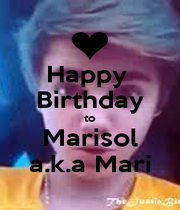Happy  Birthday to Marisol a.k.a Mari - Personalised Poster A1 size