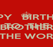 HAPPY   BIRTHDAY TO  THE BEST  BROTHER IN THE WORLD - Personalised Poster A1 size
