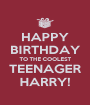 HAPPY BIRTHDAY TO THE COOLEST TEENAGER HARRY! - Personalised Poster A4 size