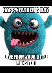 HAPPY FATHER'S DAY LOVE FROM YOUR LITTLE MONSTER! - Personalised Poster A4 size
