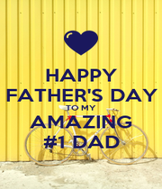 HAPPY FATHER'S DAY TO MY AMAZING #1 DAD - Personalised Poster A1 size