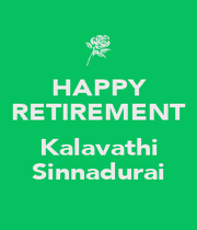 HAPPY RETIREMENT  Kalavathi Sinnadurai - Personalised Poster A1 size