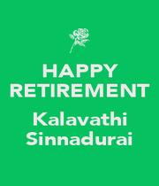 HAPPY RETIREMENT  Kalavathi Sinnadurai - Personalised Poster A4 size