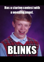 Has a staring contest with a weeping angel. BLINKS - Personalised Poster A4 size