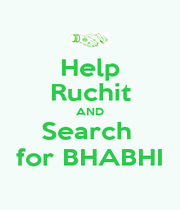 Help Ruchit AND Search  for BHABHI - Personalised Poster A1 size