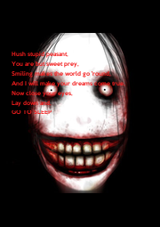 Hush stupid peasant, You are but sweet prey, Smiling makes the world go 'round, And I will make your dreams come true, Now close your eyes, Lay down and, GO TO SLEEP - Personalised Poster A1 size