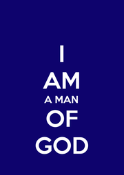 I AM A MAN OF GOD - Personalised Poster A4 size