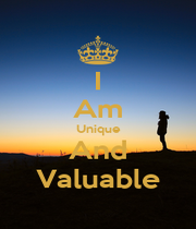 I Am Unique And Valuable - Personalised Poster A1 size