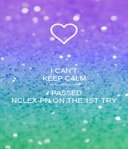 I CAN'T KEEP CALM Serita Stanley, LPN I PASSED NCLEX-PN ON THE 1ST TRY - Personalised Poster A1 size