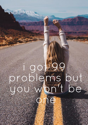 i got 99  problems  but you  won't be one - Personalised Poster A4 size