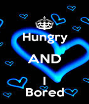 I Hungry AND I Bored - Personalised Poster A1 size