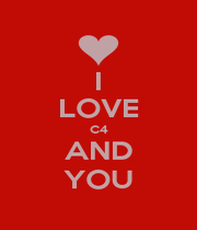 I LOVE C4 AND YOU - Personalised Poster A1 size