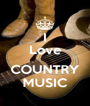 I Love  COUNTRY MUSIC - Personalised Poster A4 size