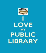 I LOVE MY PUBLIC LIBRARY - Personalised Poster A1 size