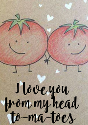 I love you  from my head  to-ma-toes - Personalised Poster A4 size