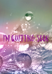 I'm quitting soon - Personalised Poster A4 size