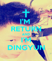 I'M  RETURN AND I'M DINGYUN - Personalised Poster A1 size
