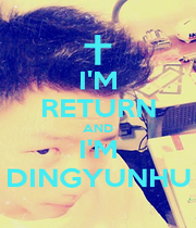 I'M RETURN AND I'M DINGYUNHU - Personalised Poster A1 size