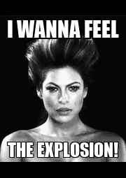 I WANNA FEEL THE EXPLOSION! - Personalised Poster A1 size