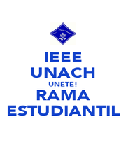 IEEE UNACH UNETE! RAMA ESTUDIANTIL - Personalised Poster A1 size