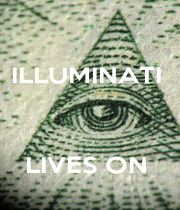 ILLUMINATI     LIVES ON  - Personalised Poster A1 size