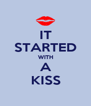 IT STARTED WITH A KISS - Personalised Poster A4 size
