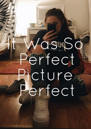 It Was So  Perfect Picture  Perfect - Personalised Poster A1 size