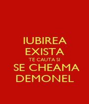 IUBIREA EXISTA TE CAUTA SI  SE CHEAMA DEMONEL - Personalised Poster A4 size