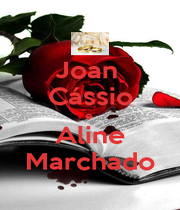 Joan  Cássio e  Aline Marchado - Personalised Poster A1 size