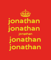 jonathan  jonathan  jonathan jonathan jonathan - Personalised Poster A1 size