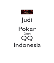 Judi Poker Duet QQ Indonesia - Personalised Poster A1 size