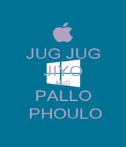 JUG JUG JIYO AND PALLO  PHOULO - Personalised Poster A4 size