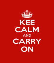 KEE CALM AND CARRY ON - Personalised Poster A1 size