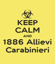 KEEP CALM AND 1886 Allievi Carabinieri - Personalised Poster A1 size