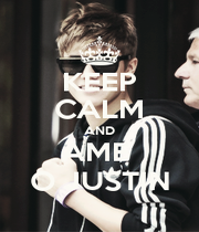 KEEP CALM AND AME  O JUSTIN - Personalised Poster A1 size