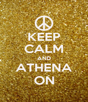 KEEP CALM AND ATHENA ON - Personalised Poster A4 size